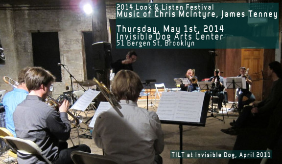 2014 Look & Listen Festival presents TILT Brass performing works by Chris McIntyre and James Tenney